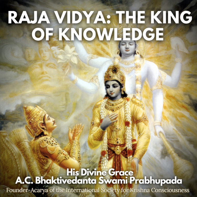 """105 – Clear Definition of God Known to the Non-Envious (""""Raja Vidya: The King of Knowledge"""" pages 1-5)"""