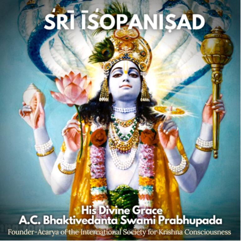 "126 – Vedic Principles As Axiomatic Truth (""Śrī Īśopaniṣad"" pages 1-5)"