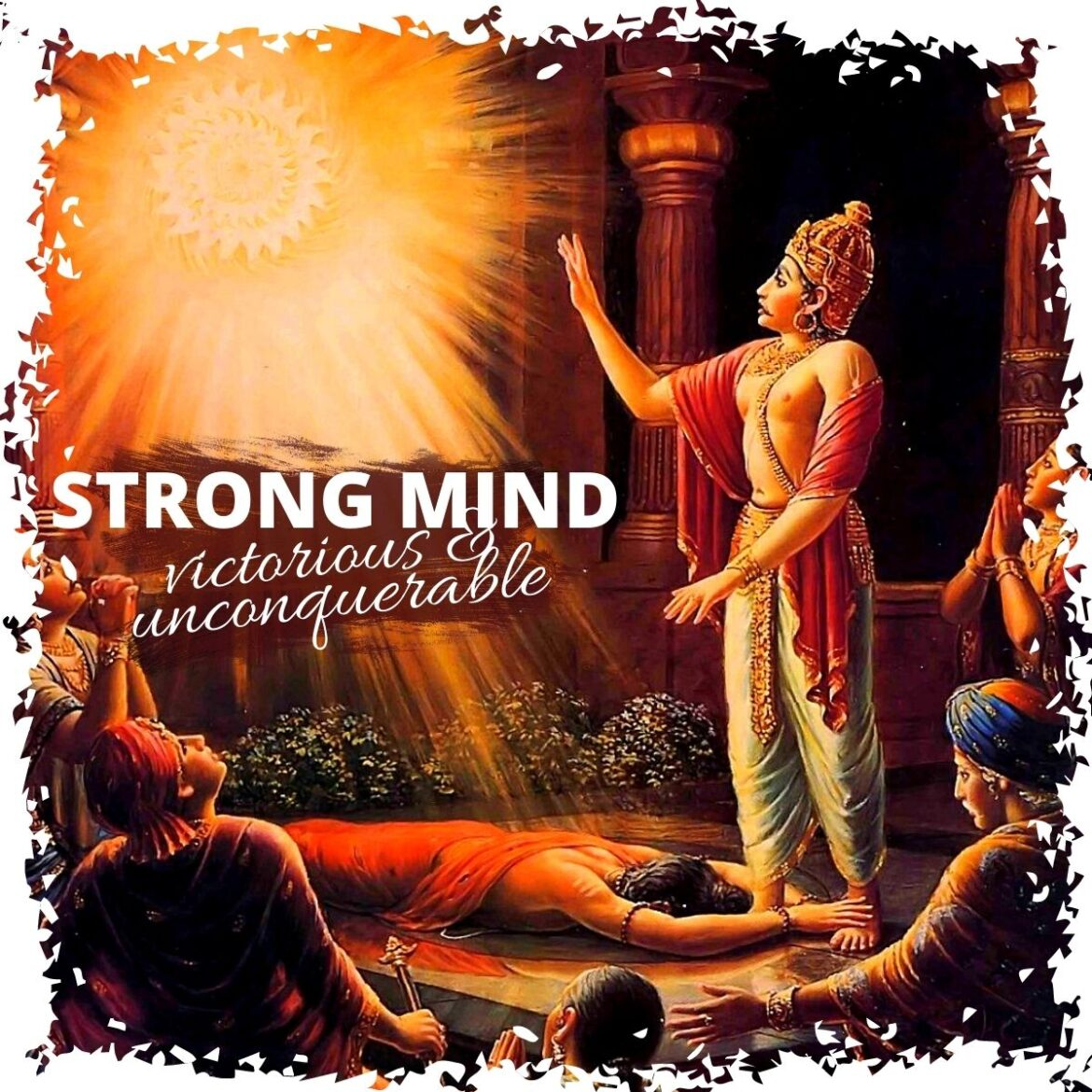 Strong Mind: Victorious & Unconquerable
