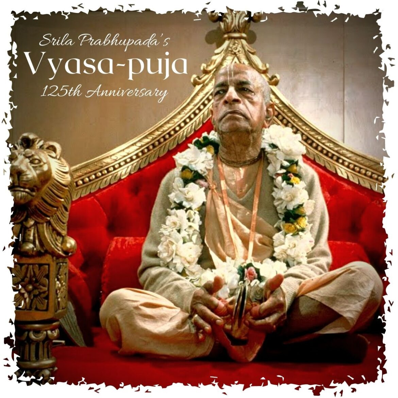 Vyasa-puja Offering to Srila Prabhupada